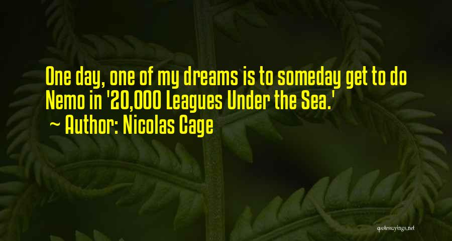 Nemo's Quotes By Nicolas Cage