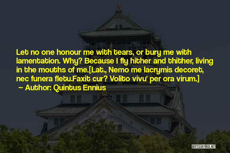 Nemo's Quotes By Quintus Ennius