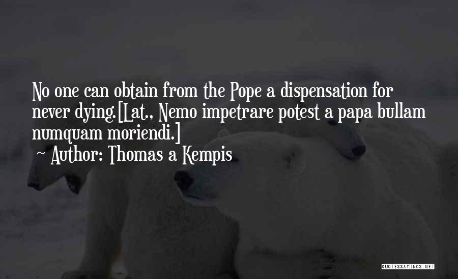 Nemo's Quotes By Thomas A Kempis