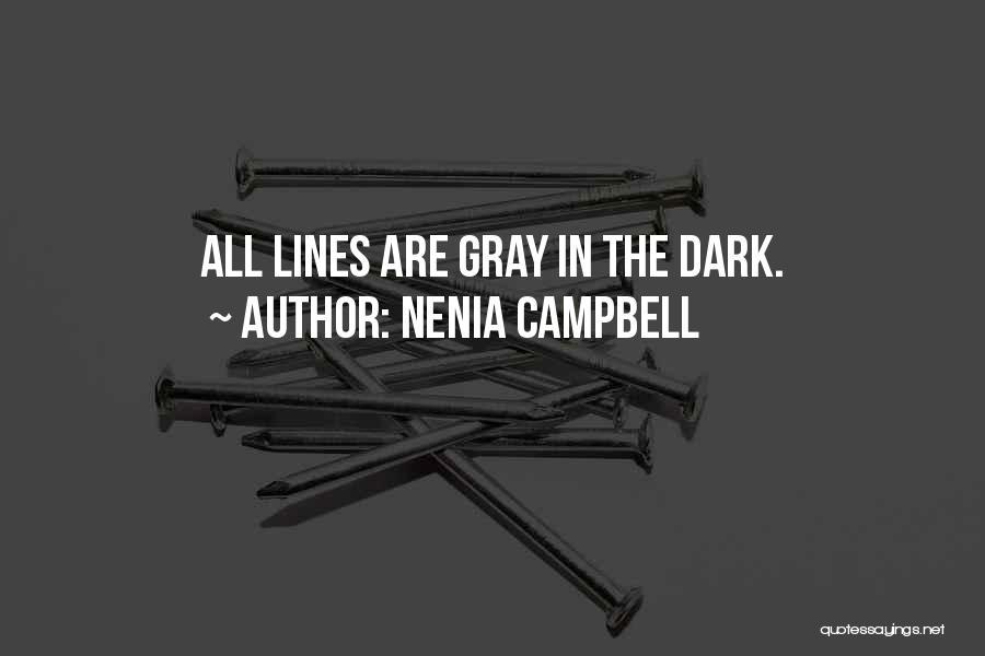 Nenia Campbell Quotes 1018723
