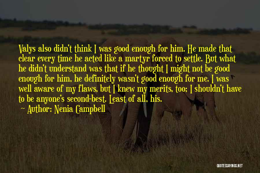 Nenia Campbell Quotes 1039798
