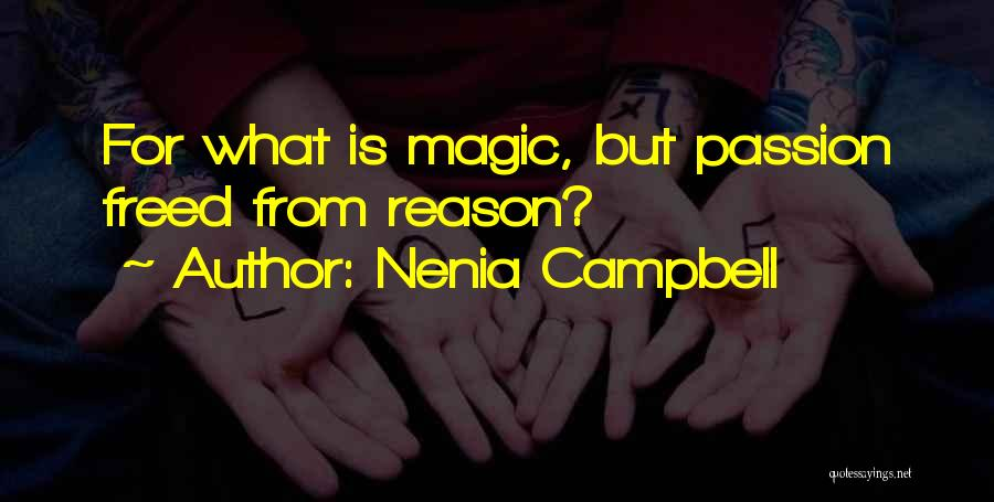 Nenia Campbell Quotes 1053538