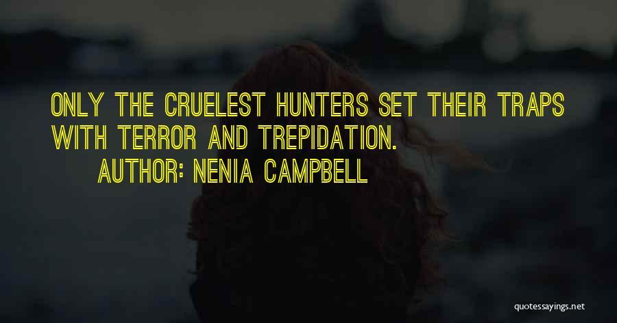 Nenia Campbell Quotes 113002