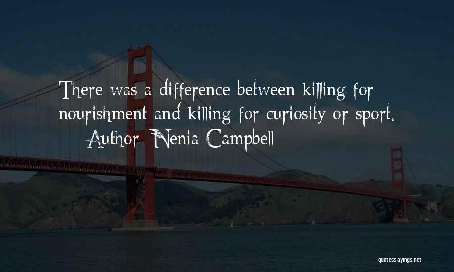 Nenia Campbell Quotes 1164243