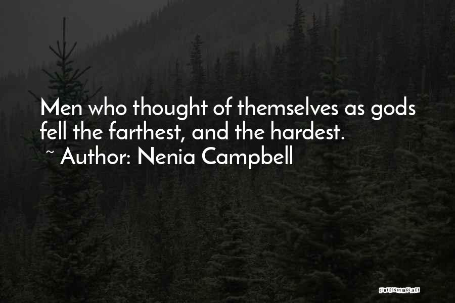 Nenia Campbell Quotes 1213531