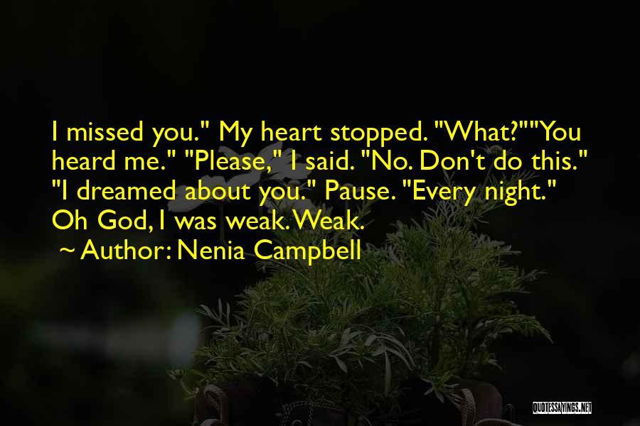 Nenia Campbell Quotes 1217506
