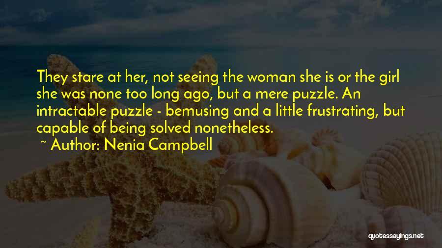 Nenia Campbell Quotes 1282298