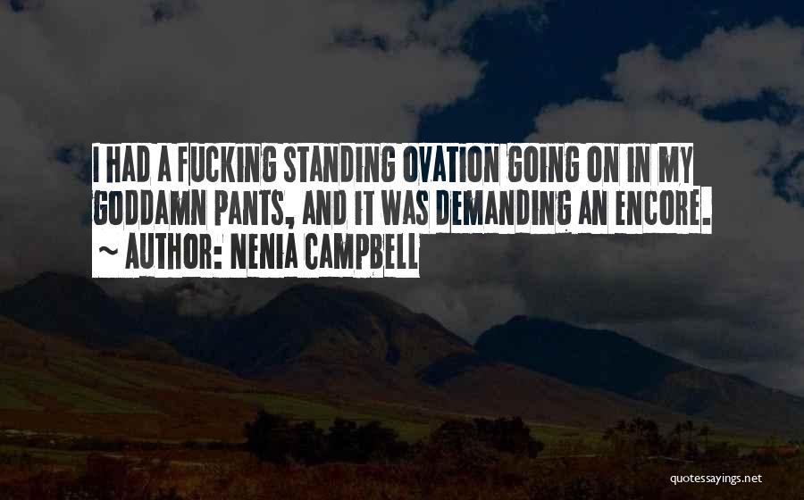 Nenia Campbell Quotes 1284949