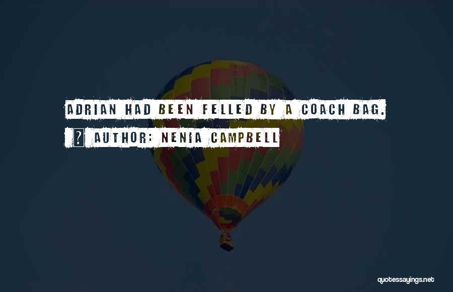 Nenia Campbell Quotes 1300651