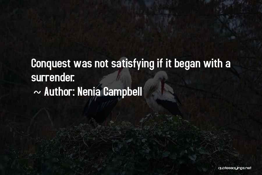 Nenia Campbell Quotes 1315405