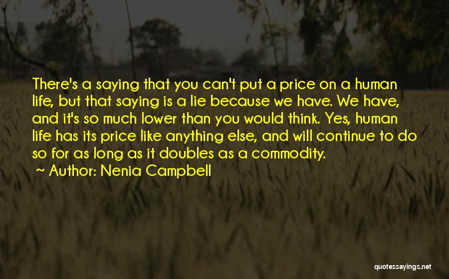Nenia Campbell Quotes 1354900