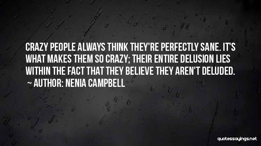 Nenia Campbell Quotes 1359011