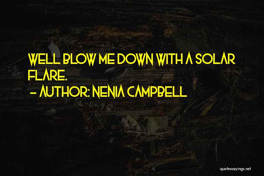 Nenia Campbell Quotes 1411116
