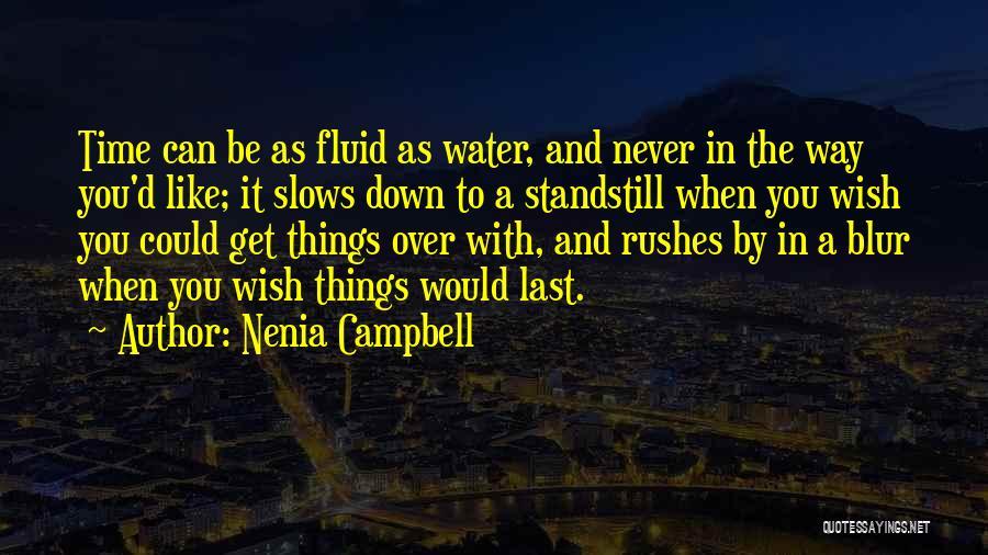 Nenia Campbell Quotes 1436974
