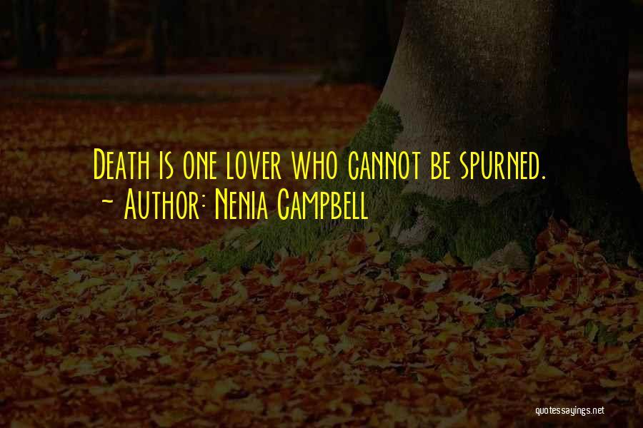 Nenia Campbell Quotes 1489260
