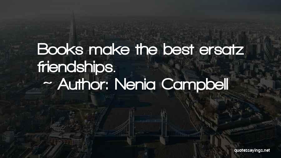 Nenia Campbell Quotes 1504001