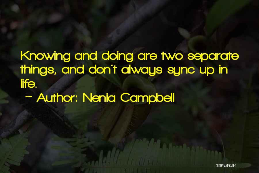 Nenia Campbell Quotes 1515906