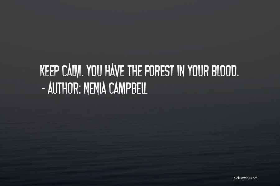 Nenia Campbell Quotes 151759