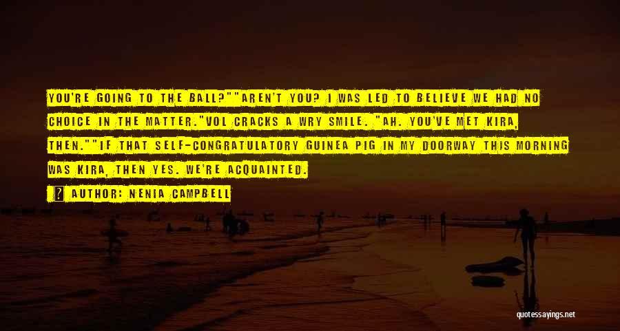 Nenia Campbell Quotes 1524572