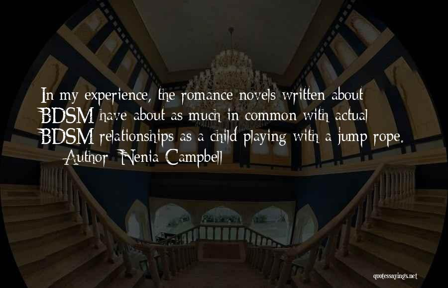 Nenia Campbell Quotes 159197
