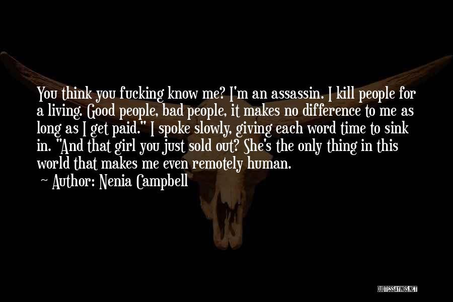 Nenia Campbell Quotes 1661727