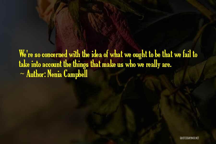 Nenia Campbell Quotes 1679480