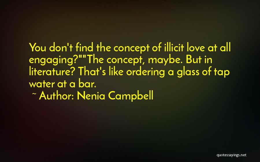 Nenia Campbell Quotes 1782406