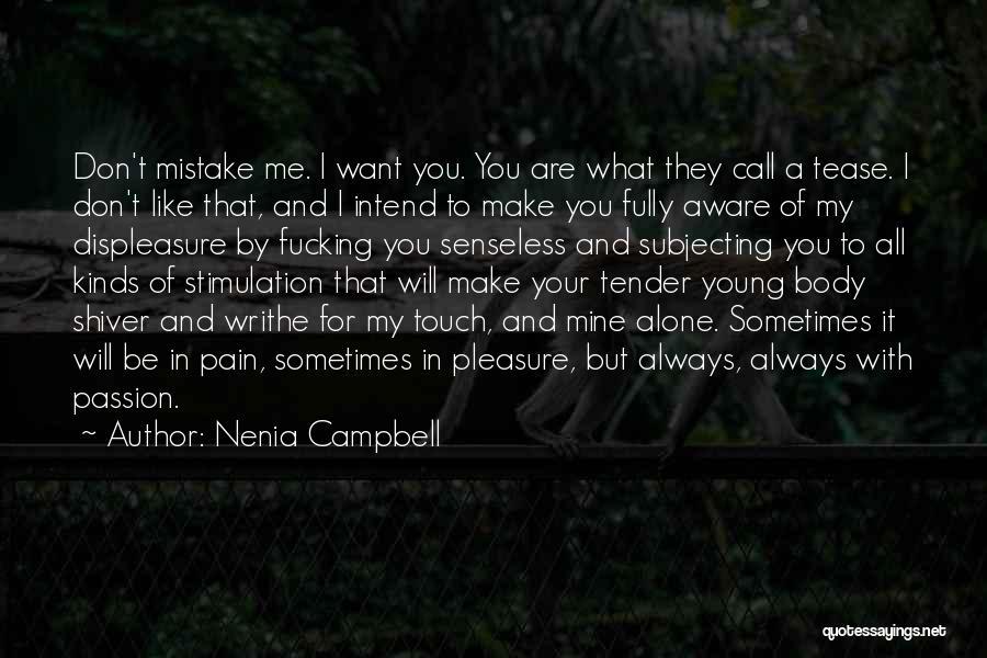 Nenia Campbell Quotes 1821041