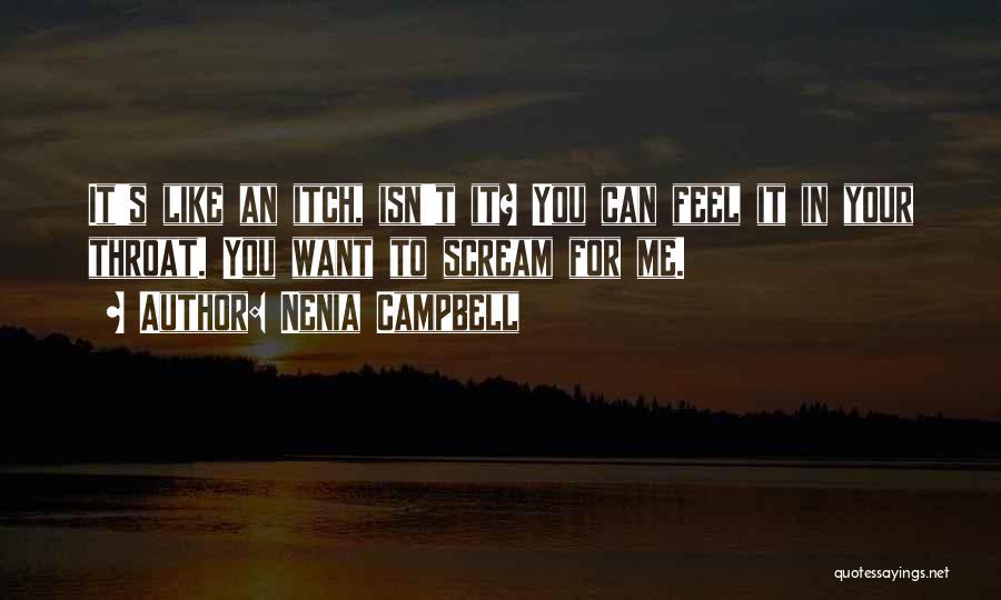 Nenia Campbell Quotes 2191497