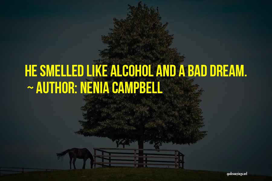 Nenia Campbell Quotes 2242066