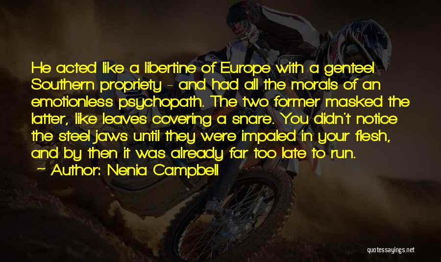Nenia Campbell Quotes 276402