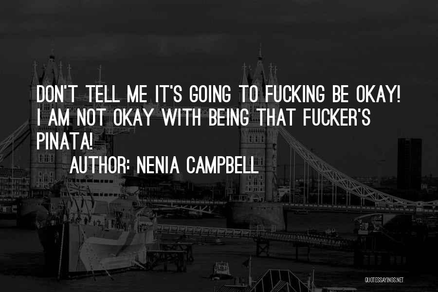 Nenia Campbell Quotes 323001
