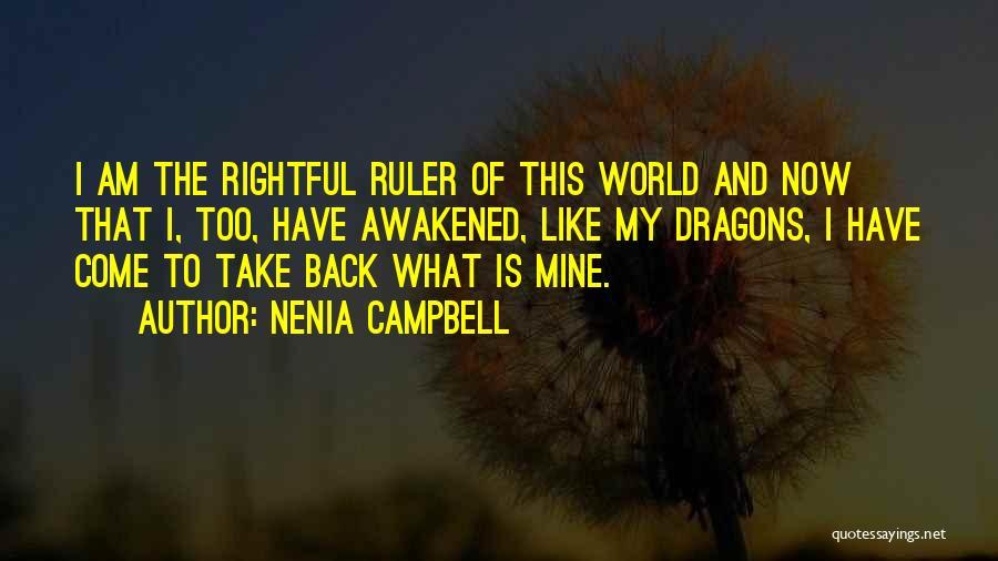 Nenia Campbell Quotes 541230