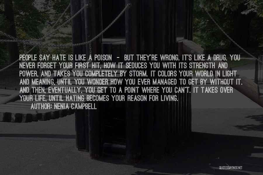 Nenia Campbell Quotes 560873