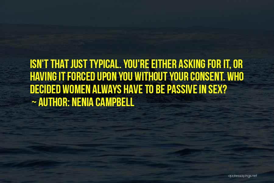 Nenia Campbell Quotes 627914