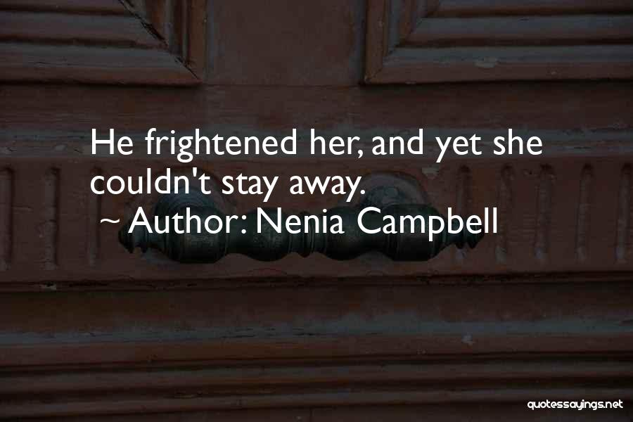 Nenia Campbell Quotes 632387