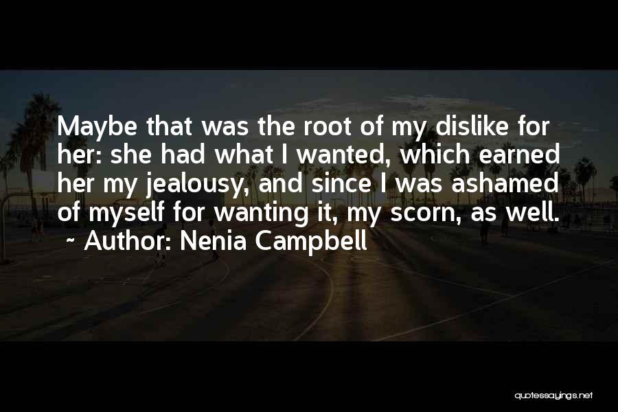 Nenia Campbell Quotes 664487