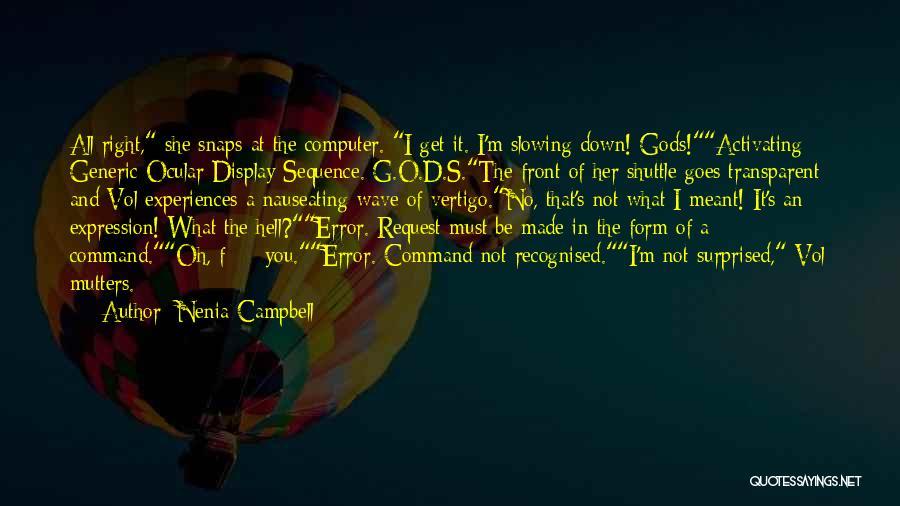 Nenia Campbell Quotes 728416