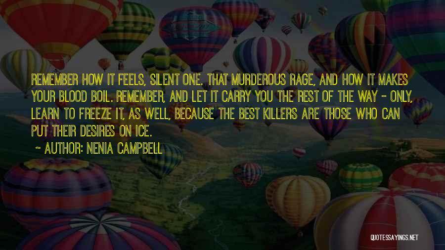 Nenia Campbell Quotes 732428