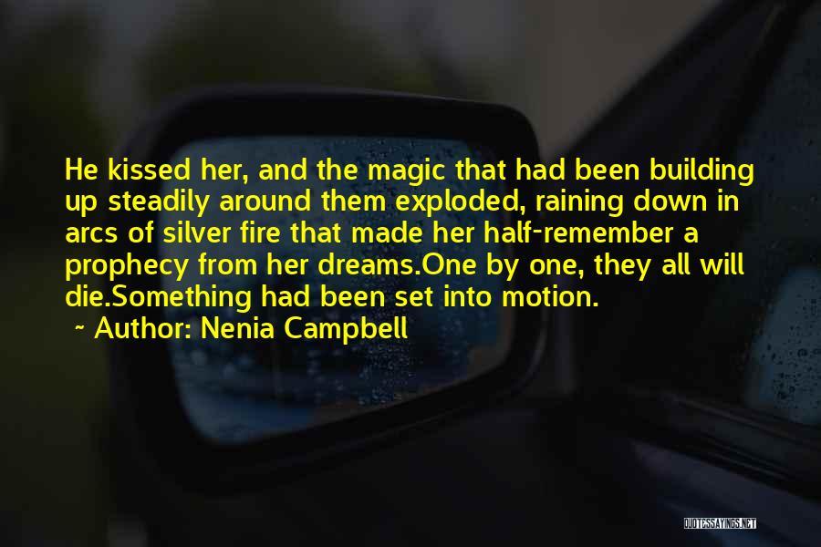 Nenia Campbell Quotes 750532