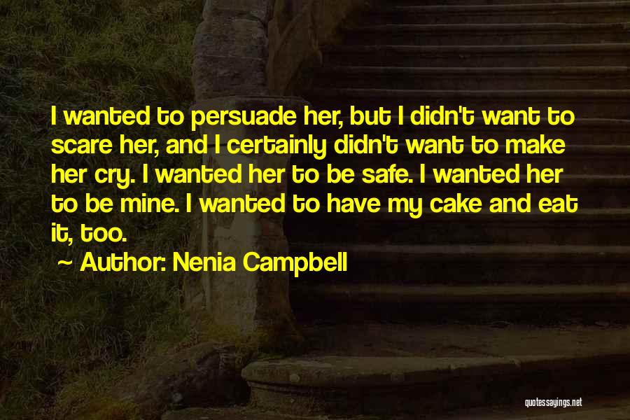 Nenia Campbell Quotes 752464