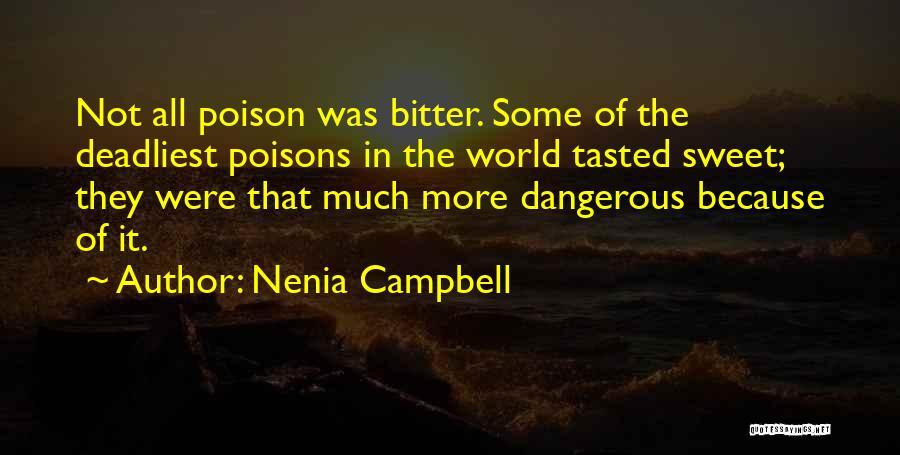 Nenia Campbell Quotes 809374