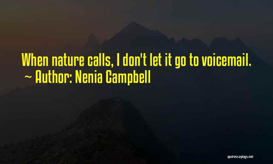 Nenia Campbell Quotes 836630
