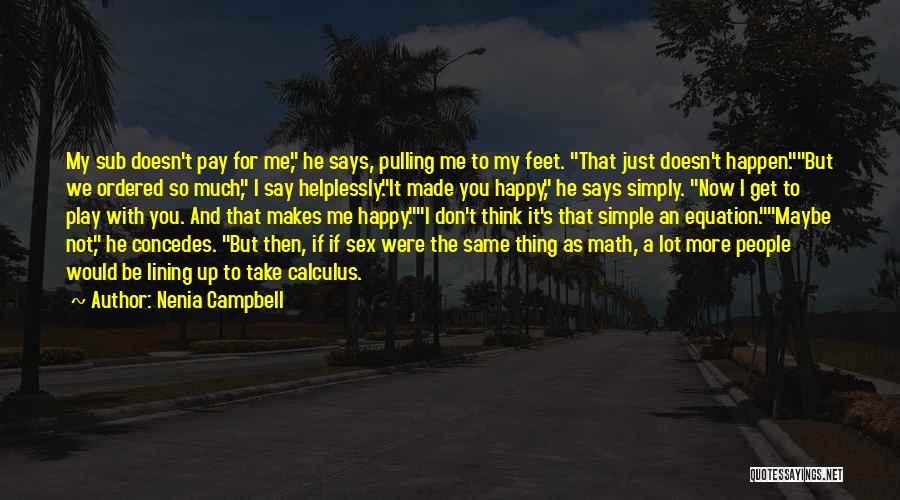 Nenia Campbell Quotes 842708