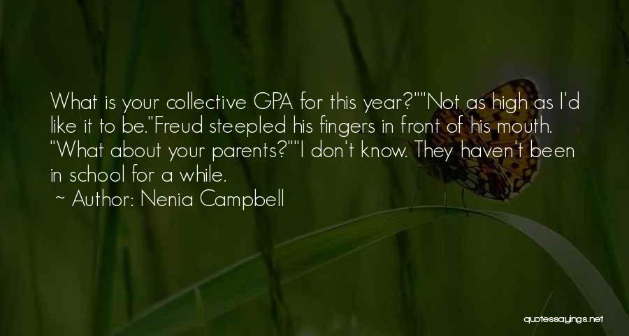 Nenia Campbell Quotes 85637