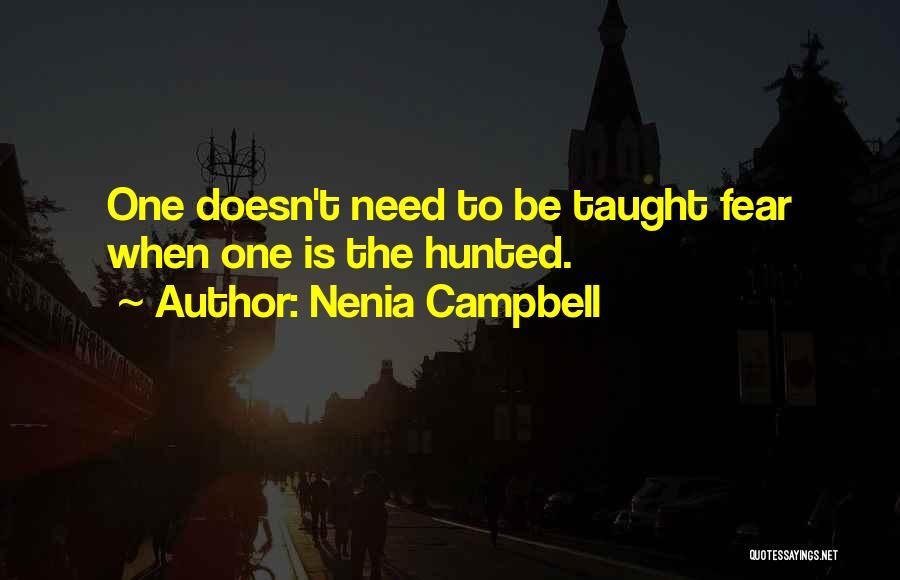 Nenia Campbell Quotes 95218