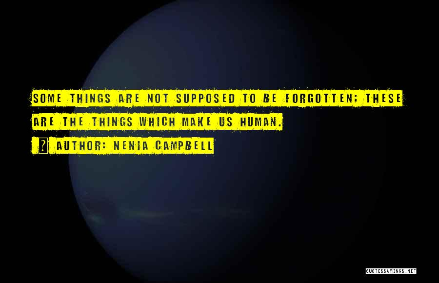 Nenia Campbell Quotes 955682