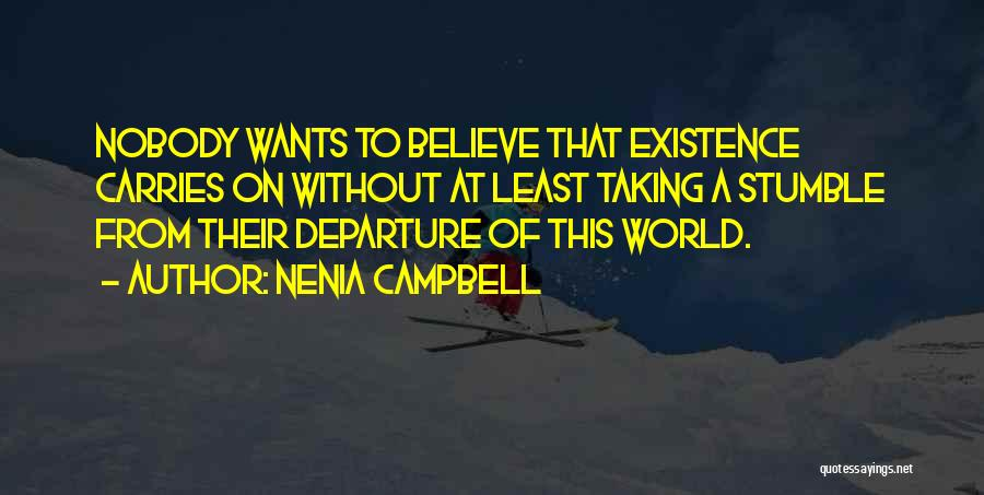 Nenia Campbell Quotes 980958