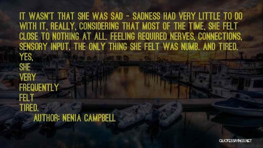 Nenia Campbell Quotes 989614
