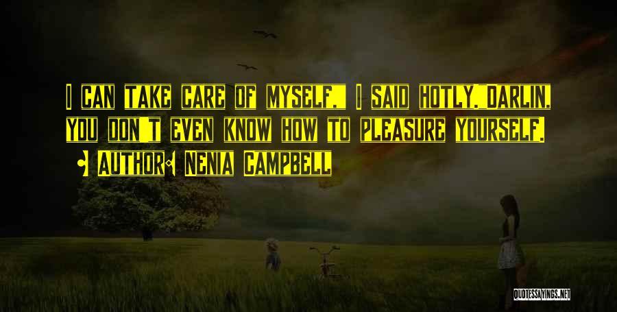 Nenia Campbell Quotes 993830